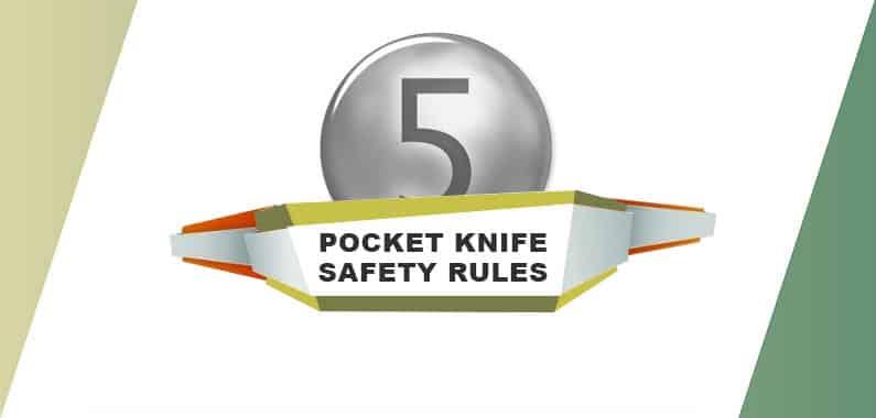 5 Pocket Knife Safety Rules