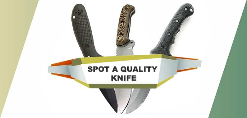 3 Easy Ways to Spot a Quality Survival Knife